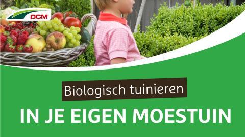 Biologisch tuinieren in je eigen moestuin - DCM Meststof Groenten & Fruit